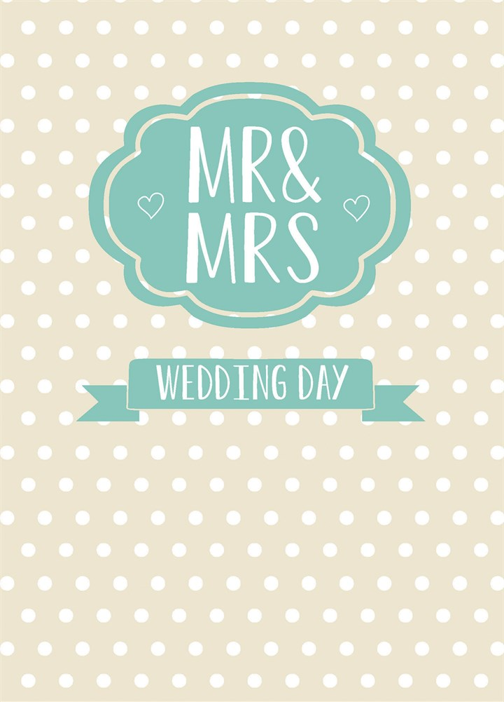 Mr & Mrs Wedding Day