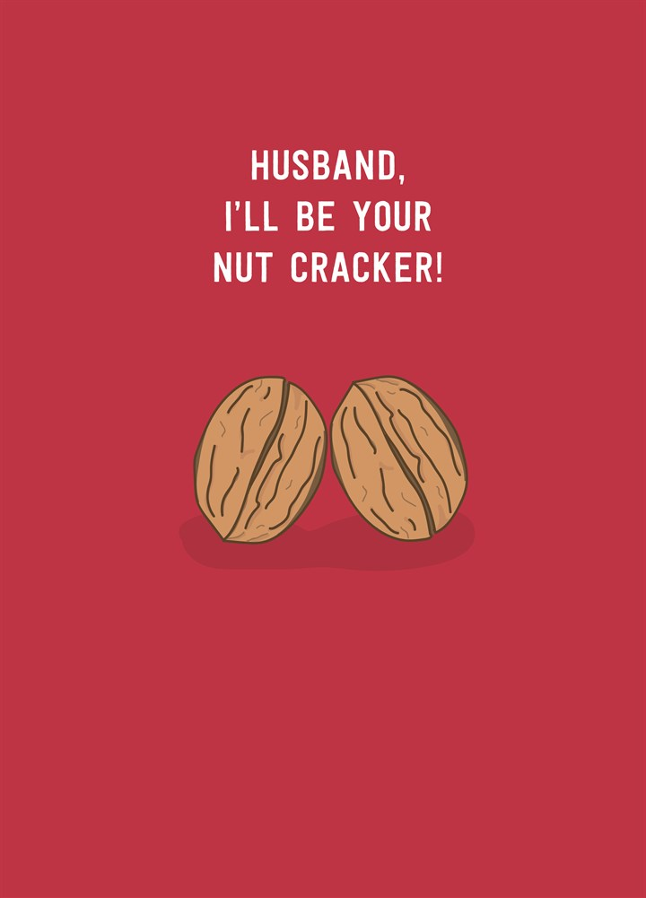 Be Your Nut Cracker