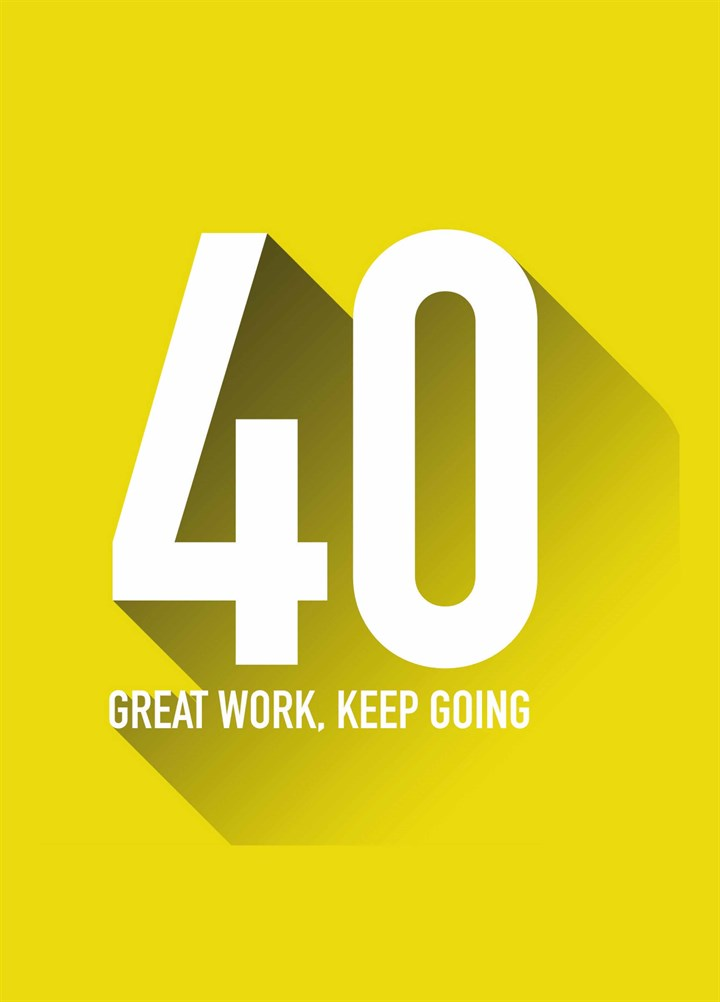 40 Great Work