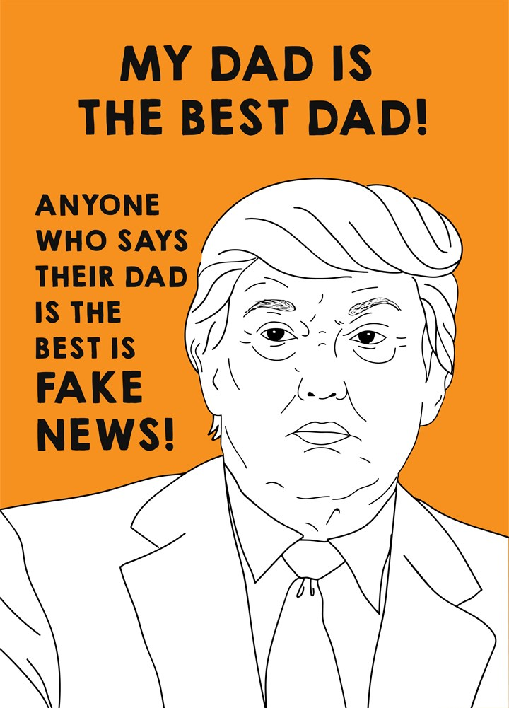 Best Dad Fake News