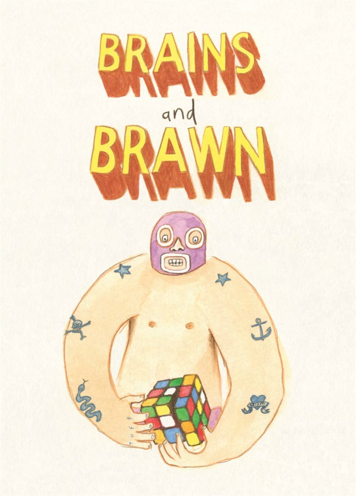 Brains And Brawn