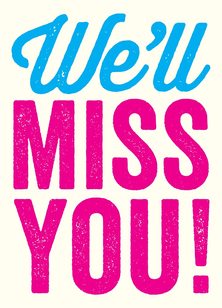 Well Miss You