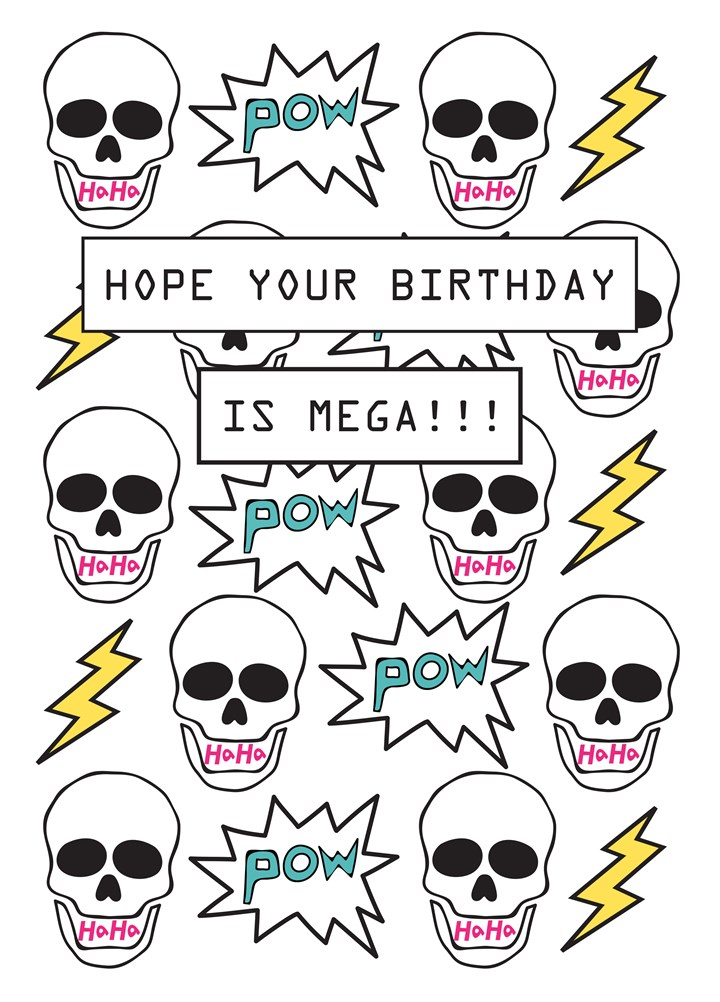 Hope Your Birthday Is Mega!