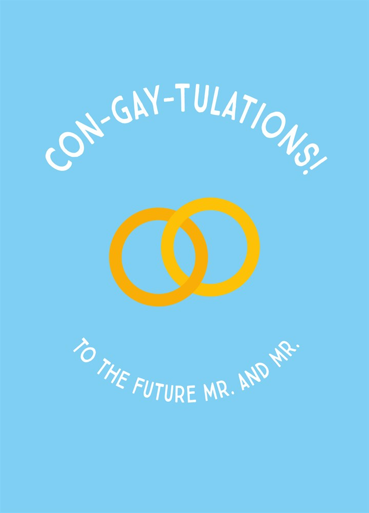Con-Gay-Ulations Mr And Mr