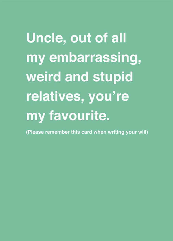 Uncle Weird And Stupid