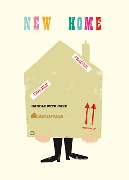 New Home - Fragile! card by Art File.Someone you know just moved house? This card is perfect to remind them of your love even though you? forgot... to help them out with the boxes.
