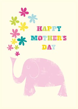 Mother's Day Elephant Flowers card by Art File.A sweet card perfect for any mumsy mum on Mother's Day.