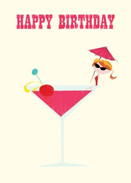 Pink Martini Birthday card by Art File.The perfect birthday card for that friend who only drinks pink drinks!