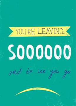 Someone in the office leaving? Send them a quirky leaving card by Apple Pip and make them feel extra special.