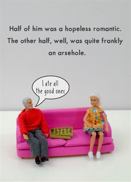 Hopeless Romantic Jeffrey and Janice card. I think we can all agree that Jeffrey is an arsehole? And that we're all Jeffrey sometimes. The perfect card for all the half hopeless, half romantic people out there.