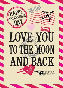 Love You To The Moon, Valentine's Card by Bluebell 33. Let them know how far your love stretches this Valentine's day with this sweet card.