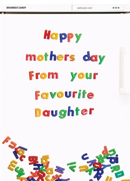 Wish your Mum a happy Mother's Day with this Brainbox Candy card and remind her that you're her favourite daughter!