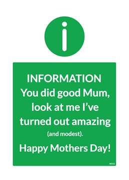 Do you want to let you mum know how well she did at raising you? Send this ideal Brainbox Candy card.