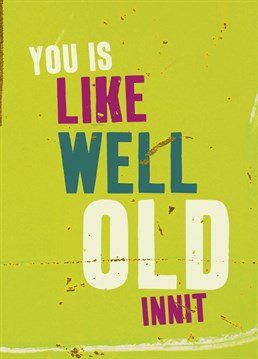 Show how down with the youth you are with this humorous card from Brainbox Candy.