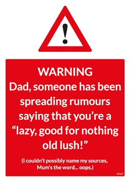 Is your Mum spreading rumours about your Dad? Let him know and say happy Father's Day with this funny Brainbox Candy card!
