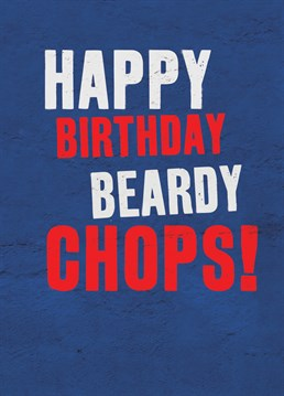 Send this Brainbox Candy card on their birthday. For any bearded loved one in your life.