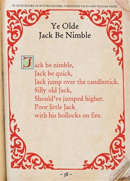 You'll notice that this isn't your traditional nursery rhyme for Jack Be Nimble. It's been given a rude twist. This Brainbox Candy card is not for the faint hearted that's for sure.