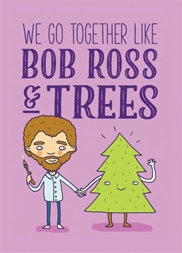 Let someone know how perfect you are together just like Bob Ross and trees with this cute Brainbox Candy.