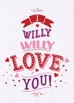 There are just some willies you really can't help but love so, let your partner know with this silly Brainbox Candy card.
