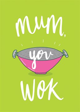 Send your Mum this hilarious punny card by Brainbox Candy and let her know just how much she woks!