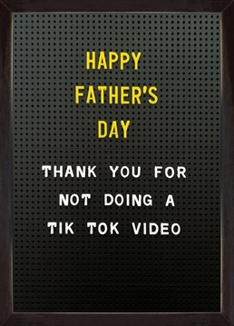 Thank your Dad for not TikToking with this Brainbox Candy Father's Day card. Because nobody needs that level of cringe in their life!