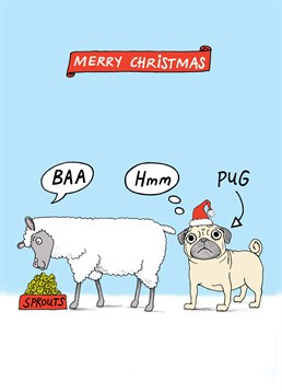 Who else says bah humbug to sprouts? Pugs? This cute play on words Cardinky card is great for all the family this Christmas.