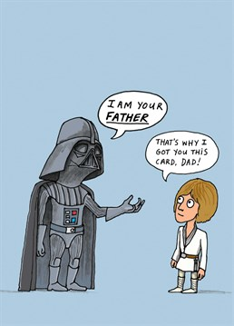 Still one of the biggest cinematic bombshells from a character who's name literally means Dark Father. Star Wars inspired Father's Day design by Cardinky.