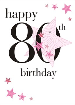 This birthday card by Claire Giles is all you need to make her 80th birthday extra special.