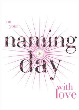 This gorgeous naming day card by Claire Giles is perfect for their special day.