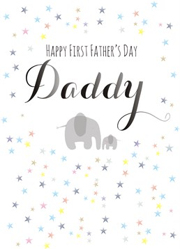 Happy First Father's Day Daddy Elephant, by Claire Giles. He may not be as cute as this daddy elephant but he is the best daddy that's for sure! Tell him with this cute Father's Day card.