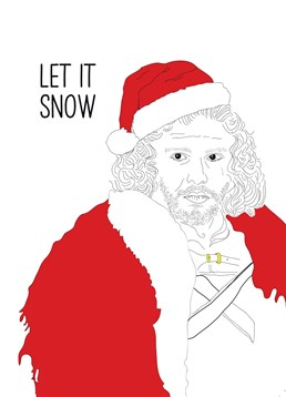 You know nothing Jon Snow! It never snows on Christmas here! Send this Scribbler card to a Game of Thrones superfan.