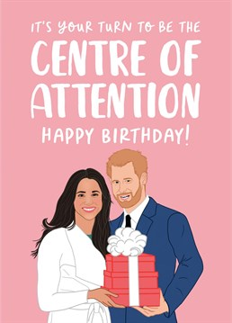 A funny, topical Birthday card fit for the self confessed princess in your life!    Does your friend celebrate their Birthday over an entire week?! Then this is the perfect Birthday card for them!    This card has been inspired by *THE* most talked about, explosive, bombshell interview of 2021.    Featuring an illustrated Duke and Duchess of Sussex, AKA Prince Harry and Meghan Markle alongside the words    'It's your turn to be the centre of attention! Happy Birthday'    Perfect for your best friend, Mum or sister on their Birthday!
