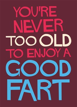 Send this silly Dean Morris card to any friends who fart too much!