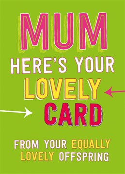 Send your Mum this Dean Morris card for Mother's Day and let her know how modest you've become!