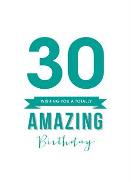 You've finally reached the Big 3-0! Doodlelove have a perfect card for anyone who's still pretending to be 25.