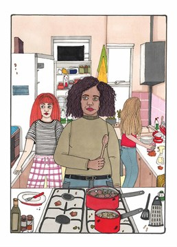 They say 'too many cooks spoil the broth' but not when you have a tiny kitchen and share it with a bunch of students! Welcome them to student life with this card by Alice Belvoir for East End Prints.