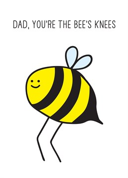 Your Dad will be totally buzzing to receive this flattering Father's Day card comparing him to an insect's body part! Designed by Scribbler.