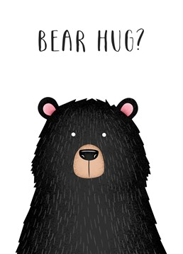 This guy looks like he gives the best hugs! Send someone a bear hug with this Folio card.