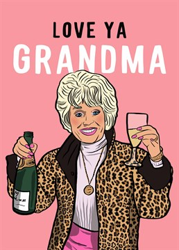 For Gran who channels Peggy Mitchell and always has a drink in each hand! How else d'ya reckon she stays so young? Design by Foggish.