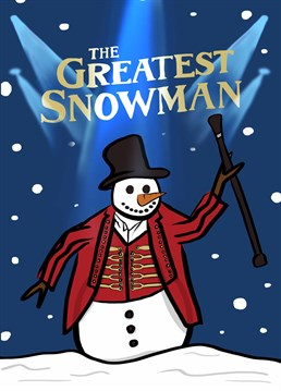 Urgh, I don't know about you but we can never have enough of The Greatest Showman! Send this amazing Christmas card by Foggish to a lover of all things musical.