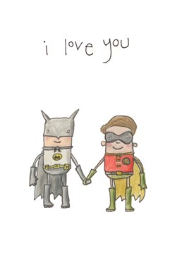 Love is LOVE! And we all saw this coming? Save this sweet Valentine's design by The Grey Earl for the Batman to your Robin.