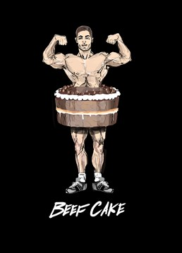 He probably prefers going to the gym over eating cake and it shows! Send this How Funny card to a totally buff lover on Valentine's Day and maybe he'll show you his guns.