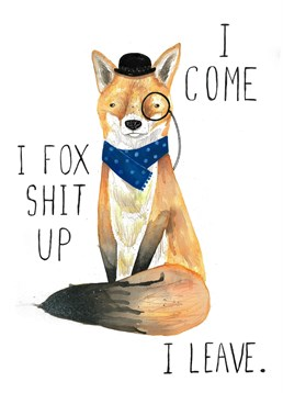 Send this foxy card by Jolly Awesome to your friends on any occasion.