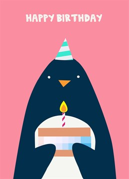 Hopefully it's ice cream cake! Send this adorable Jolly Awesome card to someone who loves penguins and cake, of course!