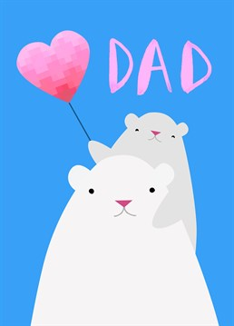 Let your Papa Bear know how great he is with the cute card by Jolly Awesome.