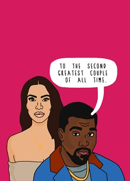 Celebrate a power couple who could give Kim and Kanye a run for their money. Watch out Kimye! Designed by Kazvare Made It.