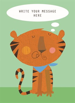 Personalise this Kali Stileman design to tell a little tiger they're grrrreeeaat and celebrate a special occasion.