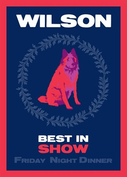 And the award obviously goes to Wilson; he really is the star of the show! Any Friday Night Dinner fan will appreciate this fun design by Lesser Spotted Images.