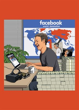 Mark Zuckerberg plotting his Facebook world domination, as requested by Niall Graham. Cue evil villain laugh. Hilarious Jim'll Paint It design by Lesser Spotted Images.