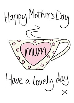 This Lucilla Lavender card is a perfect card to send to your Mum if she loves a good cuppa!